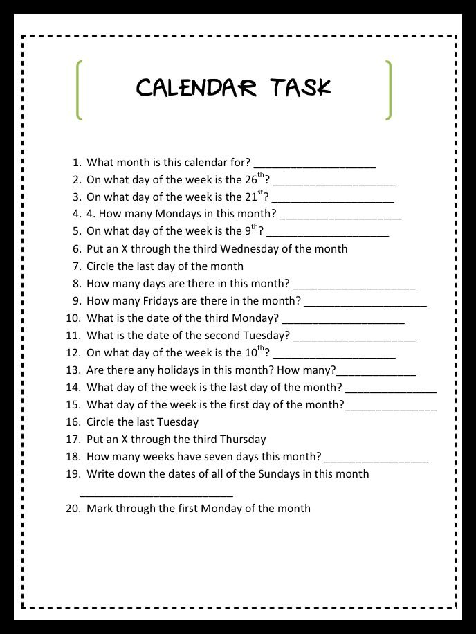 Here is a quick calendar task that can be used for any month of the year.  I usually print my free calendars off at Printfree.com (extra bold version since the majority of my patients have some typ…