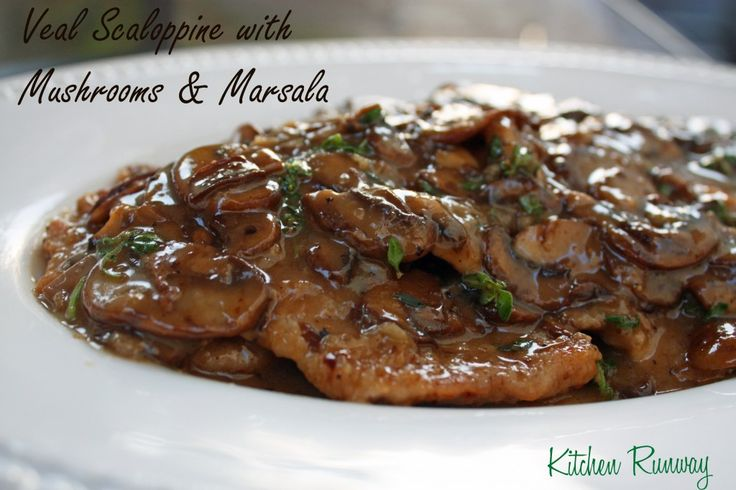 Veal Scaloppine with Mushrooms & Marsala