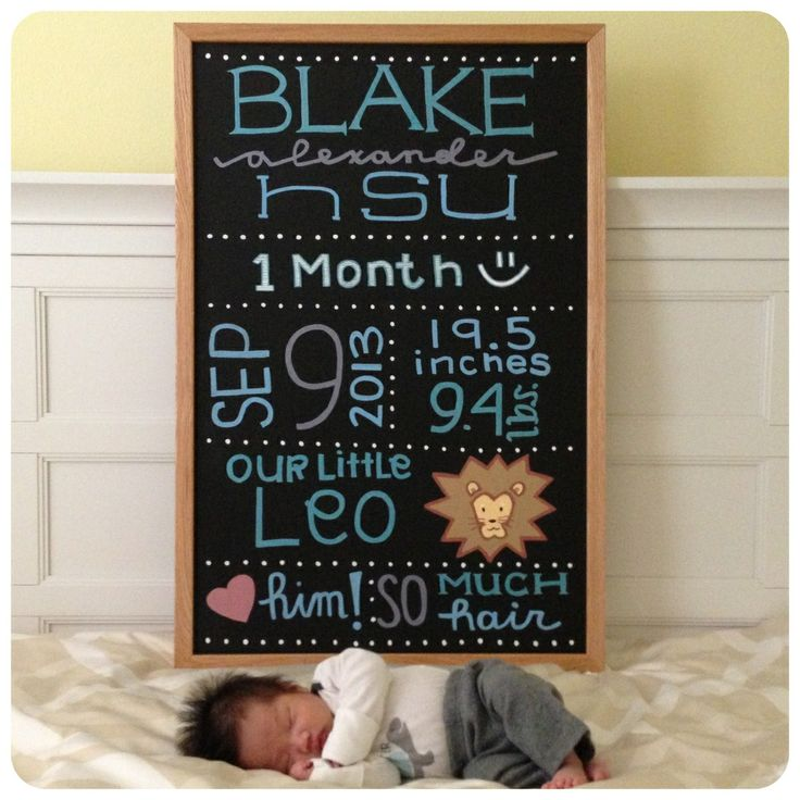 Made this sign for our baby boy.   One month old baby photo with subway art chalkboard