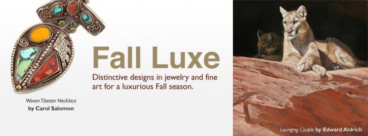 Be luxurious this Fall!