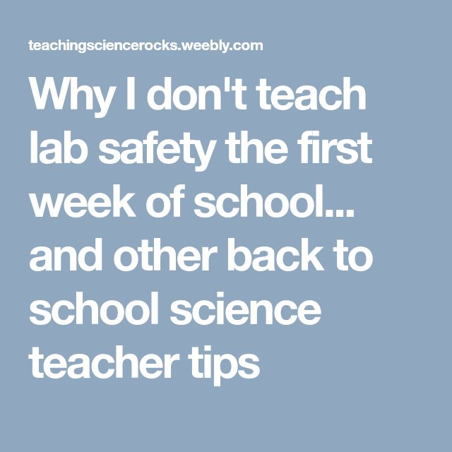 Why I don't teach lab safety the first week of school... and other back to school science teacher tips
