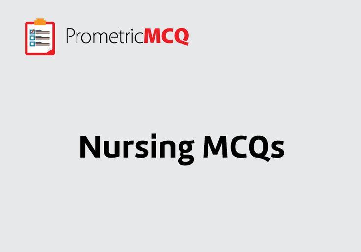 Nursing Prometric Exam Questions to prepare for DHA, MOH