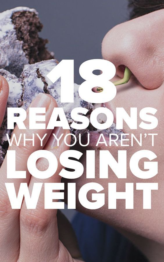 18 Reasons Why Your Aren't Losing Weight – Medi Idea