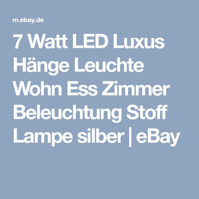 7 Watt LED Luxus Hänge Leuchte Wohn Ess Zimmer Beleuchtung Stoff Lampe silber | eBay