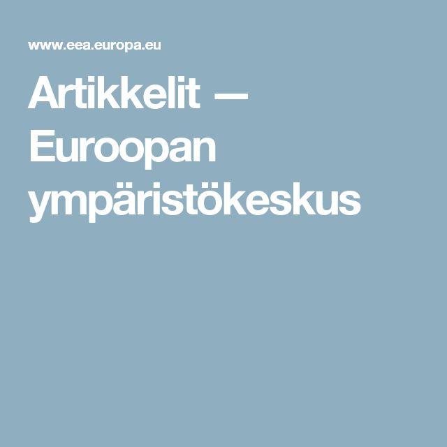 Artikkelit   —    Euroopan ympäristökeskus