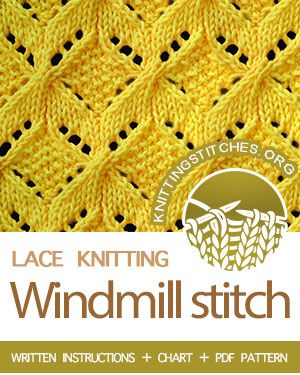 Windmill Knitted Pattern Stitches Lace Knitting Stitches