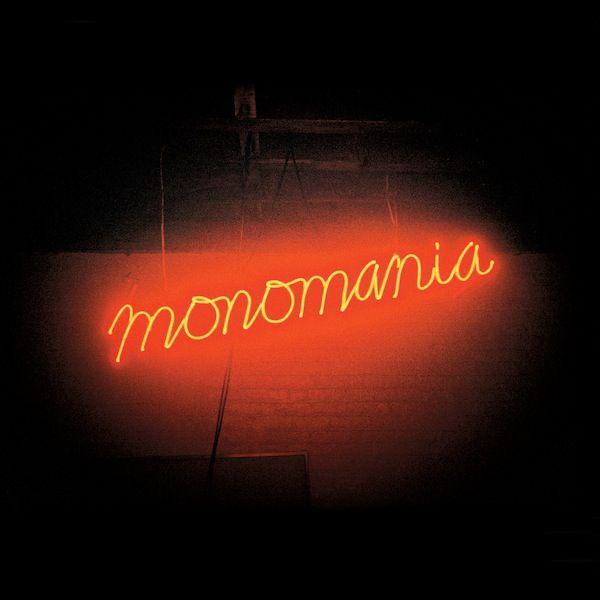 Deerhunter - Monomania: May 7th