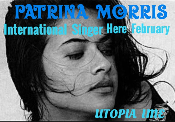 Patrina Morris lovingly shares her songs with us and answers our comments in February on UTOPIA I.M.E. ™©
