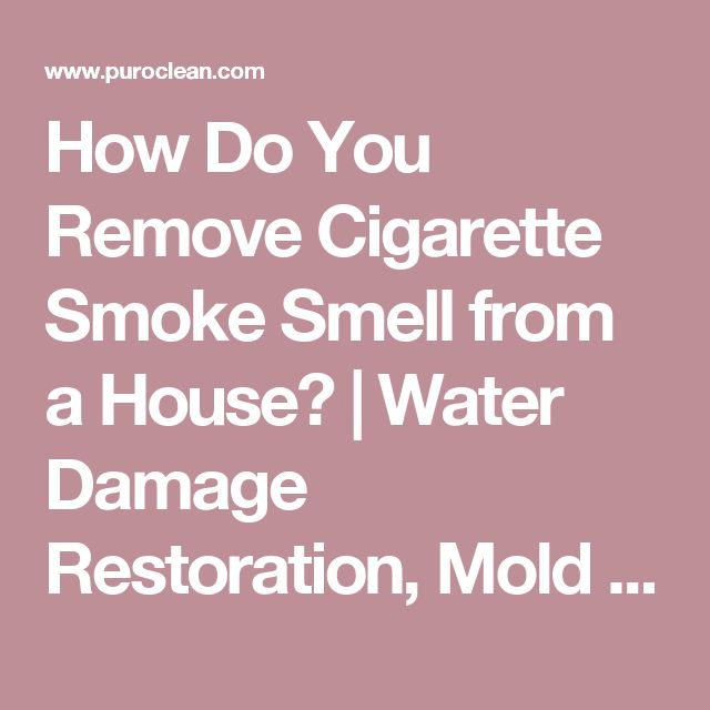25 Best Ideas About Smoke Smell On Pinterest Cigarette