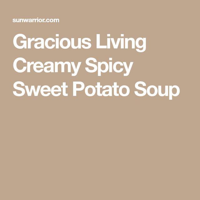 Gracious Living Creamy Spicy Sweet Potato Soup