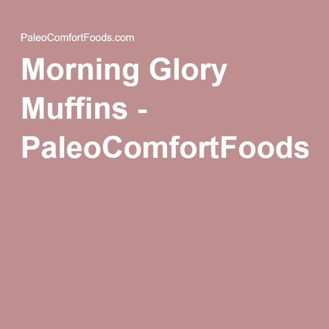Morning Glory Muffins - PaleoComfortFoods.com