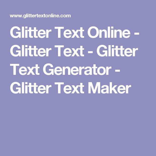 Glitter Text Online - Glitter Text - Glitter Text Generator - Glitter Text Maker