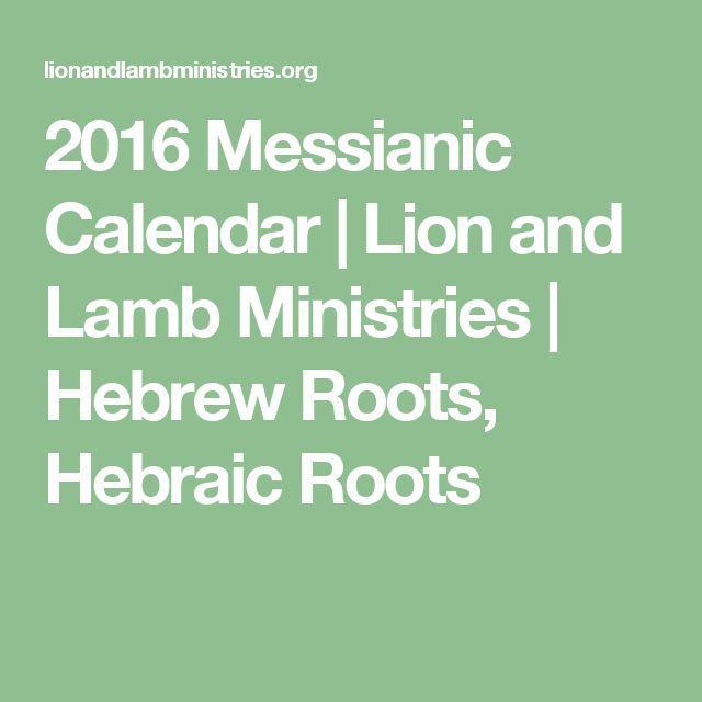 2016 Messianic Calendar | Lion and Lamb Ministries | Hebrew Roots, Hebraic Roots