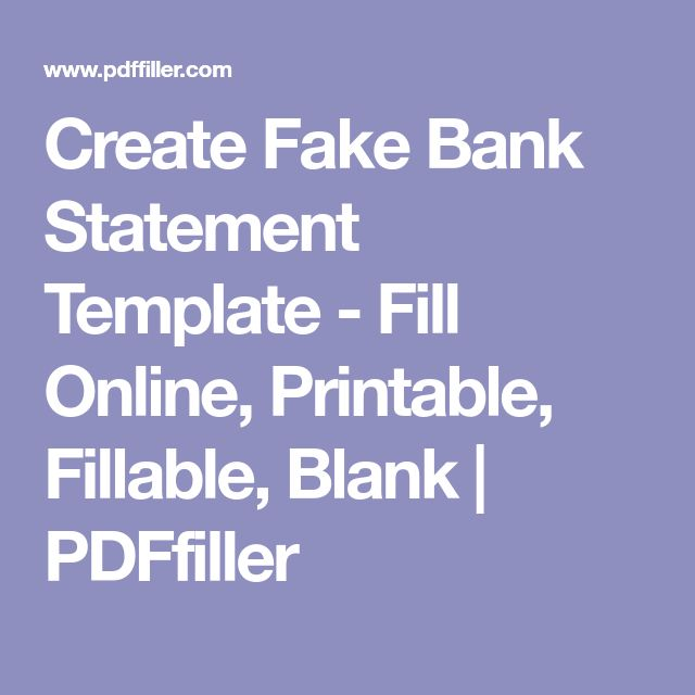 Create Fake Bank Statement Template   Fill Online, Printable, Fillable,  Blank | PDFfiller