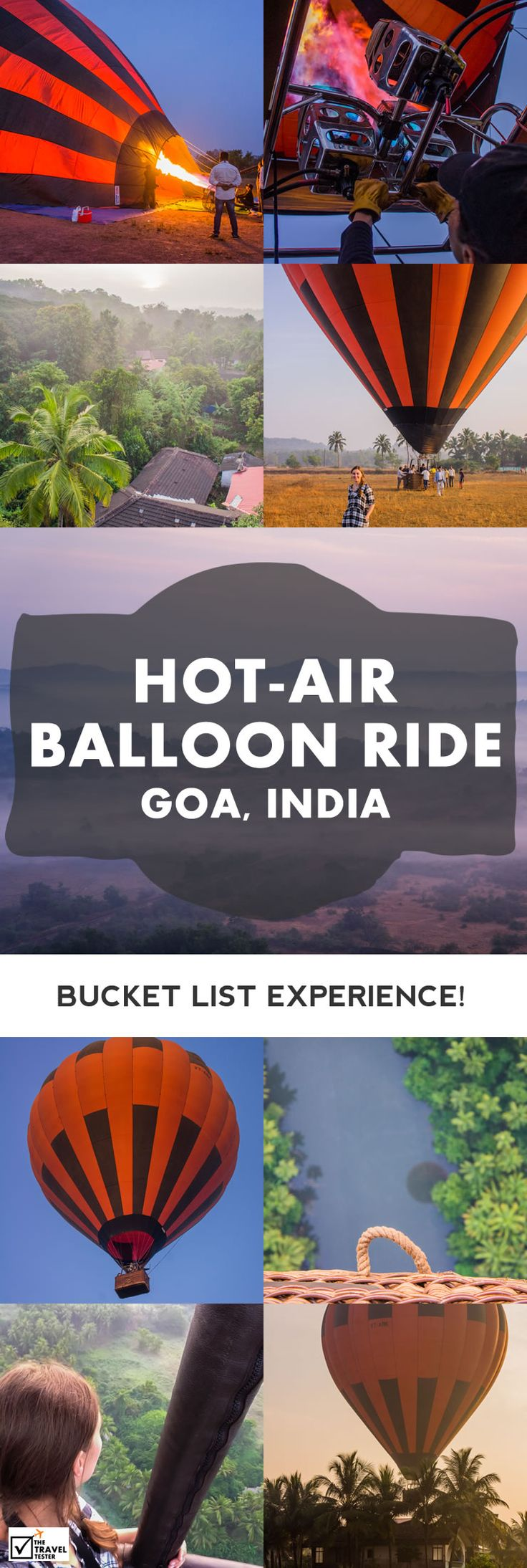If you're looking for a bucket list experience while you are in India, then have a ride in a hot air balloon in Goa. It's something you won't forget!    The Travel Tester - Self-Development through Travel