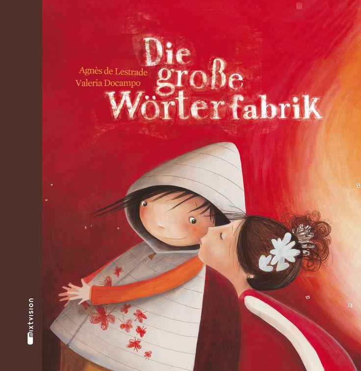 Die große Wörterfabrik. (Geschenkausgabe): Amazon.de: Agnès de Lestrade, Valeria Docampo: Bücher