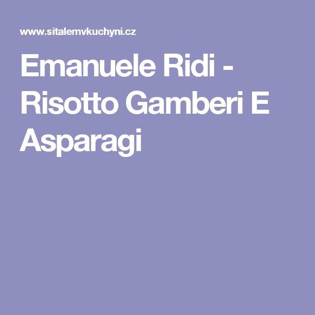 Emanuele Ridi - Risotto Gamberi E Asparagi