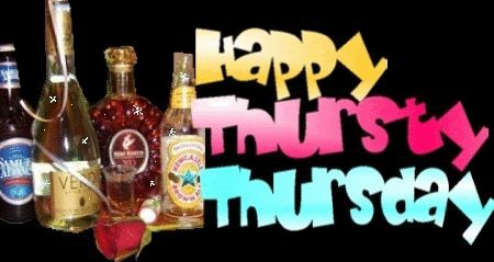 thirsty thursday quotes for facebook | Happy Thirsty Thursday Images, Graphics, Comments and Pictures - Orkut ...