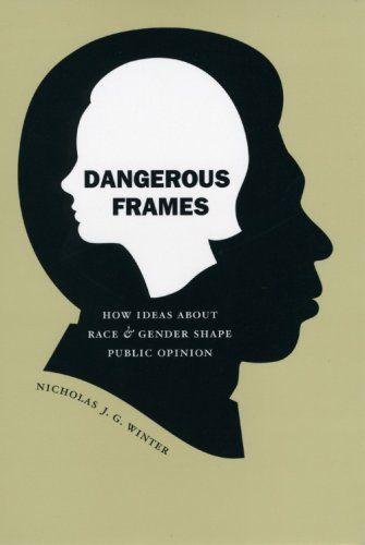 Dangerous Frames      Author: Nicholas J. G. Winter      Designer: Isaac Tobin