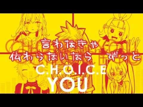【Vocaloid】 C H O I C E