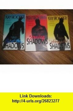 3-Book Trilogy*Stealing Shadows*, *Hiding in the Shadows*, *Out of the Shadows* Kay Hooper ,   ,  , ASIN: B0017R5KZA , tutorials , pdf , ebook , torrent , downloads , rapidshare , filesonic , hotfile , megaupload , fileserve