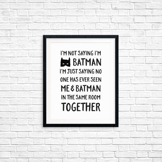 Afdrukbare kunst ik zeg niet dat ik ben Batman door happythoughtshop