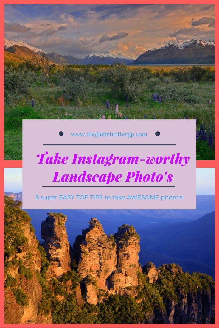 Super easy tips to start taking amazing landscape photos that will wow your friends!