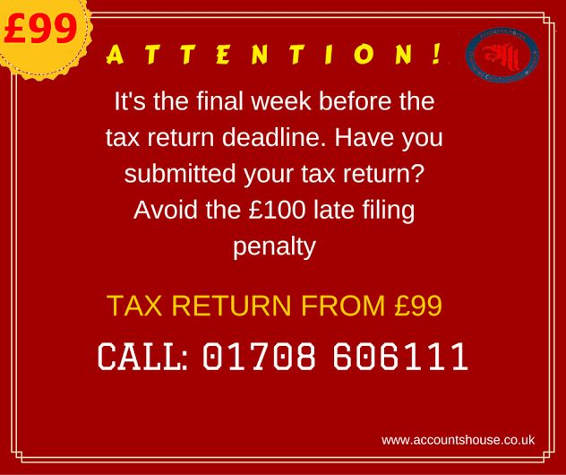 ATTENTION! It's the final week before the #tax  return deadline. #SelfAssessment   #TaxReturn  From £99. HurryUp!! Call us today on: 01708 606111 Or Visit : http://accountshouse.co.uk/