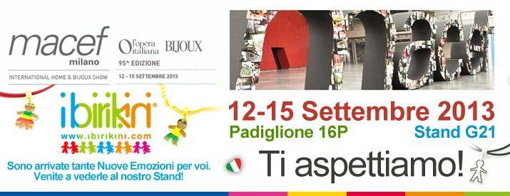 Milano International Macef Show - September 2013 ... I Birikini Fashion Bijoux www.ibirikini.com