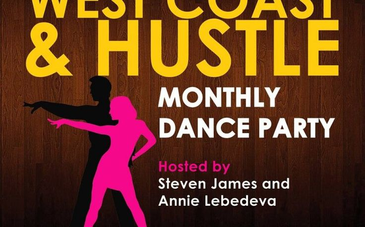 HUSTLE & WEST COAST SWING Monthly Dance Party!   TorontoDance.com
