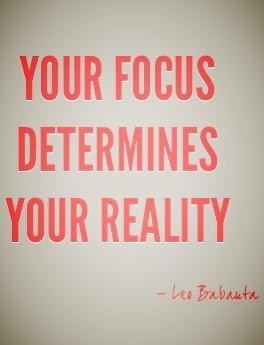 """""""Your focus determines your reality."""" - Leo Babauta #quote"""
