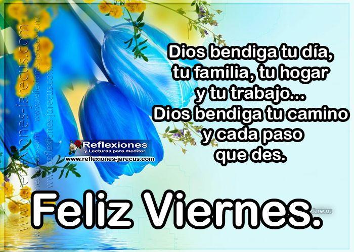 Feliz viernes, dios bendiga tu camino