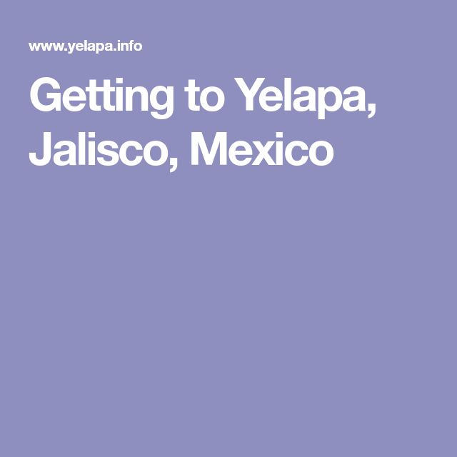 Getting to Yelapa, Jalisco, Mexico