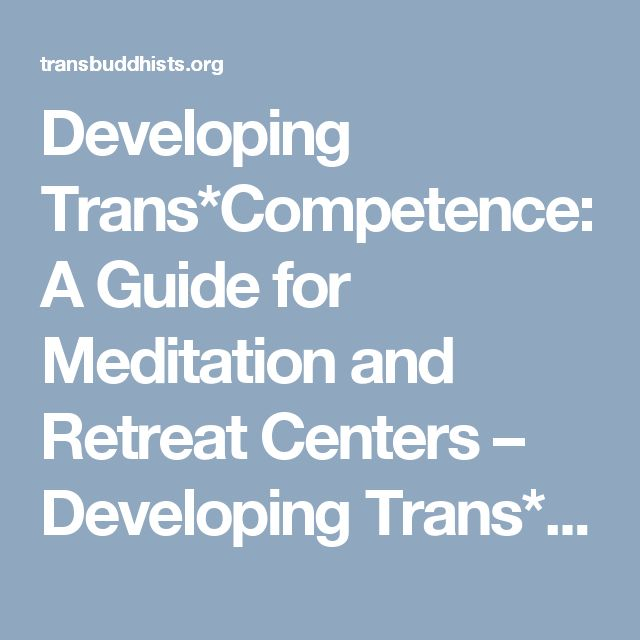 Developing Trans*Competence: A Guide for Meditation and Retreat Centers – Developing Trans* Competence in Buddhism
