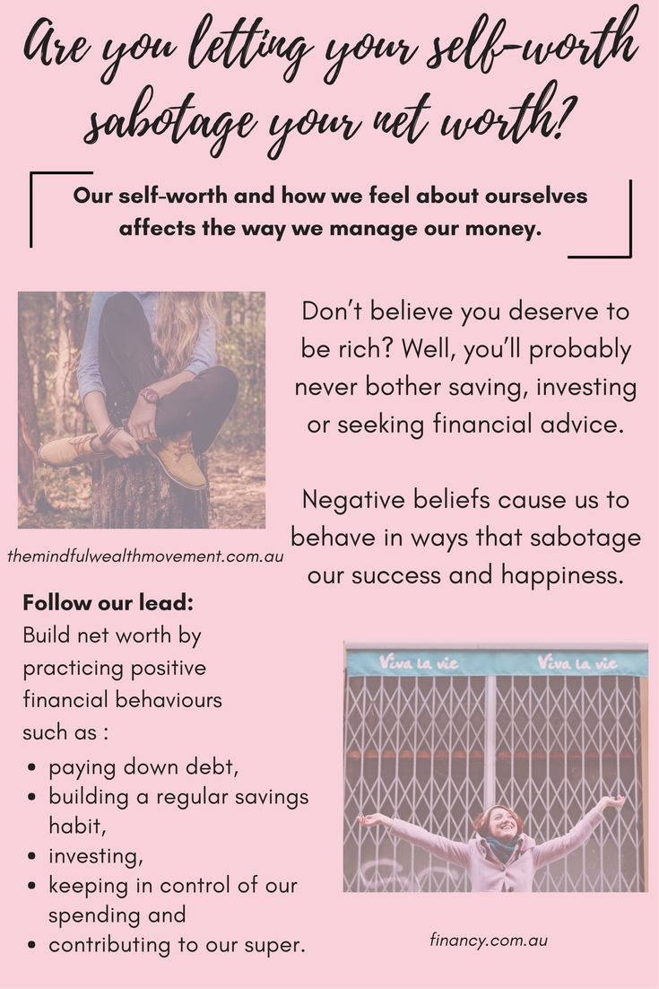How to practise positive behaviours when your self-worth is sabotaging your net worth.