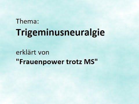 Thema Trigeminusneuralgie bei Multiple Sklerose