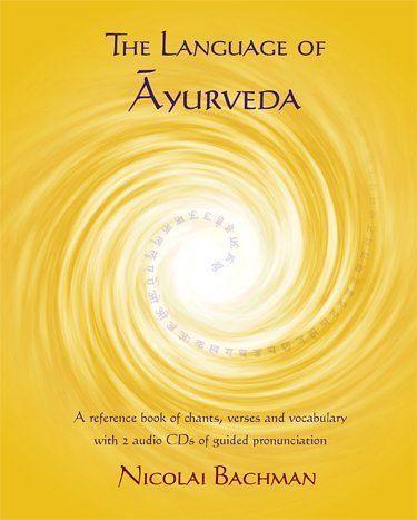 The Language of Ayurveda  Description: Audiovisuele gids met 2 CD sVerplicht lesmateriaal voor de Ayurveda-student  Price: 29.95  Meer informatie