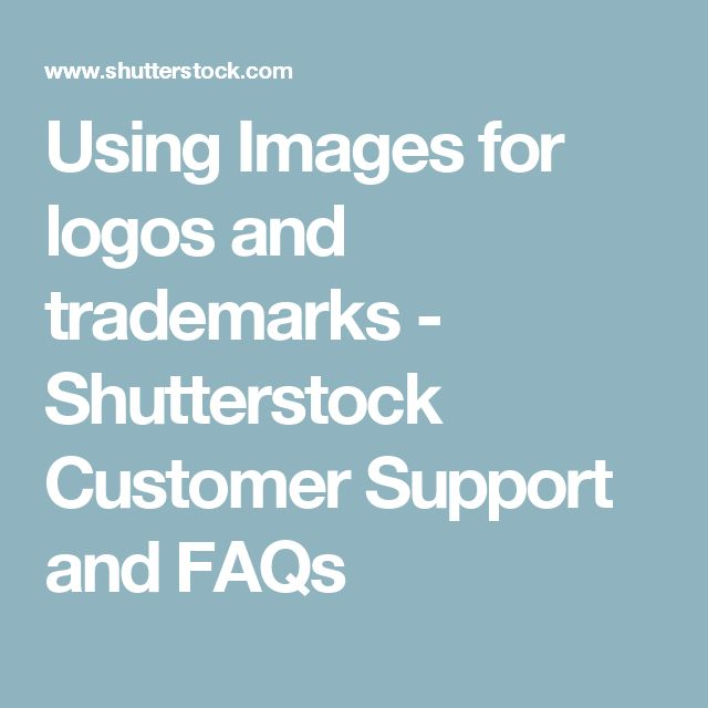 Using Images for logos and trademarks - Shutterstock Customer Support and FAQs