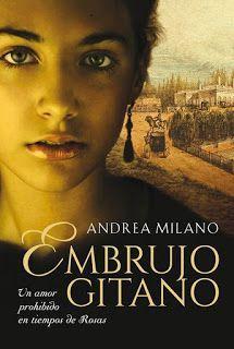 Entre un jardin de libros: EMBRUJO GITANO / ANDREA MILANO