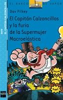 Jorge y Berto no se cansan de vivir singulares peripecias. En esta ocasión se tienen que enfrentar a la Supermujer Macroelástica. ¿Conseguirá la malvada villana acabar con el Capitán Calzoncillos?