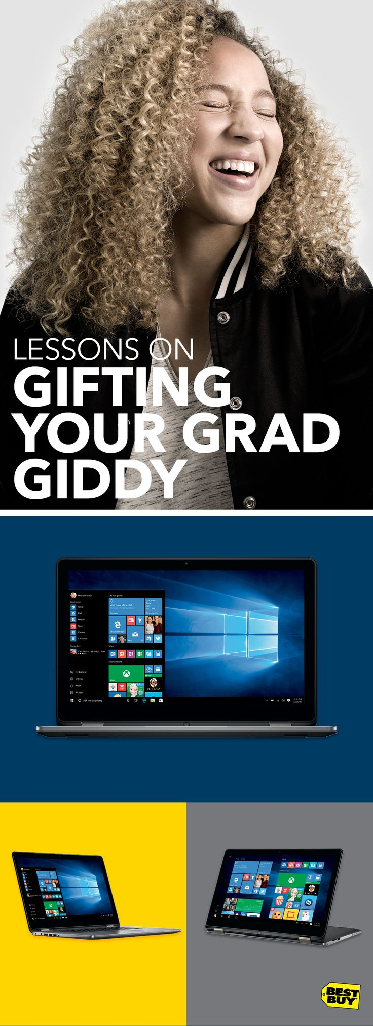 So you've gotten your child through school. Now you need to get them through life. But where to start? How about with a graduation gift that gets them excited and keeps them prepared. Windows 10 is built for productivity and capability. And if versatility is high on their want list, brands are introducing 2-in-1s more powerful than they've ever been. Let's look at the best in laptops...