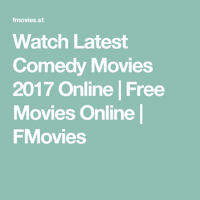 Watch Latest Comedy Movies 2017 Online | Free Movies Online | FMovies