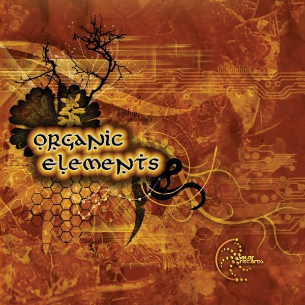 Label Worx Release of the Day - Various Artists : Organic Elements [Solar Records]