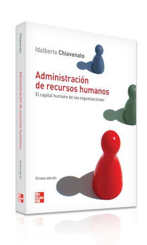 Administración de recursos humanos: n° de pedido 658.3 Ch532a