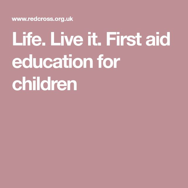 Life. Live it. First aid education for children