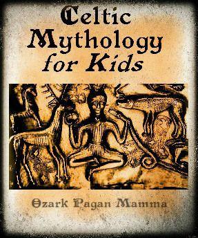 Celtic Mythology for Kids