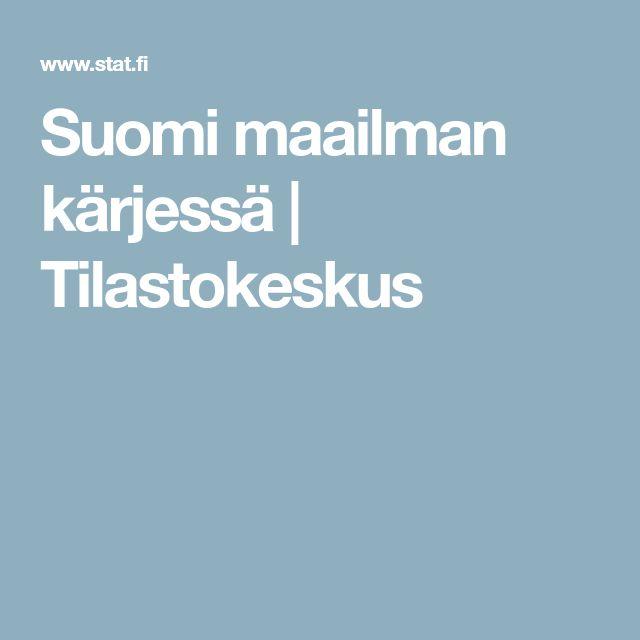 Suomi maailman kärjessä | Tilastokeskus