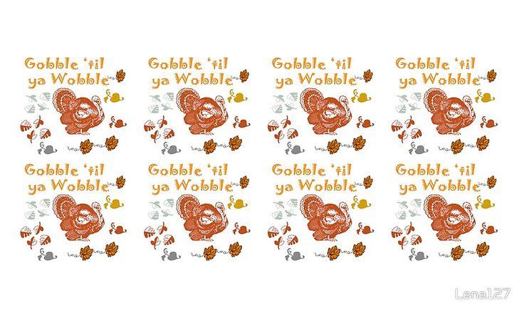 Gobble til ya Wobble, #redbubble, #Thanksgiving, #family
