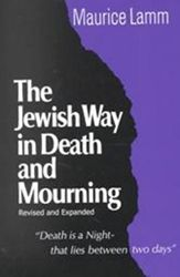 The Jewish Way in Death and Mourning  I believe I read this one in college for one of my classes....