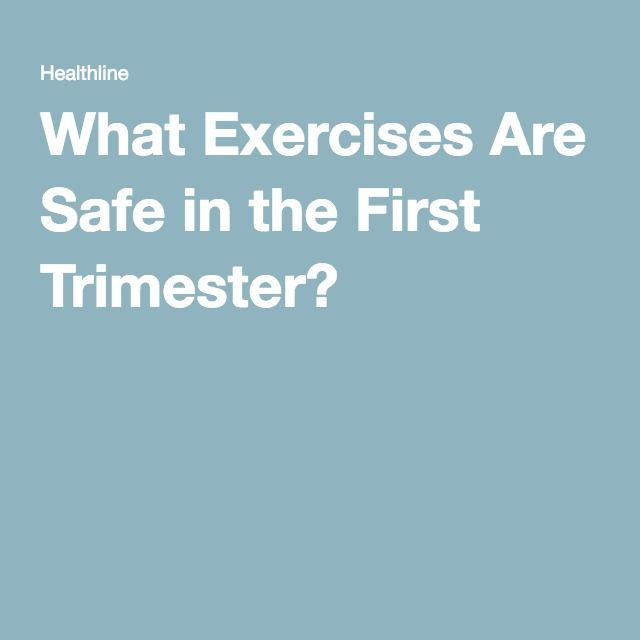 What Exercises Are Safe in the First Trimester?